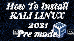 How to install kali Linux latest version 2021